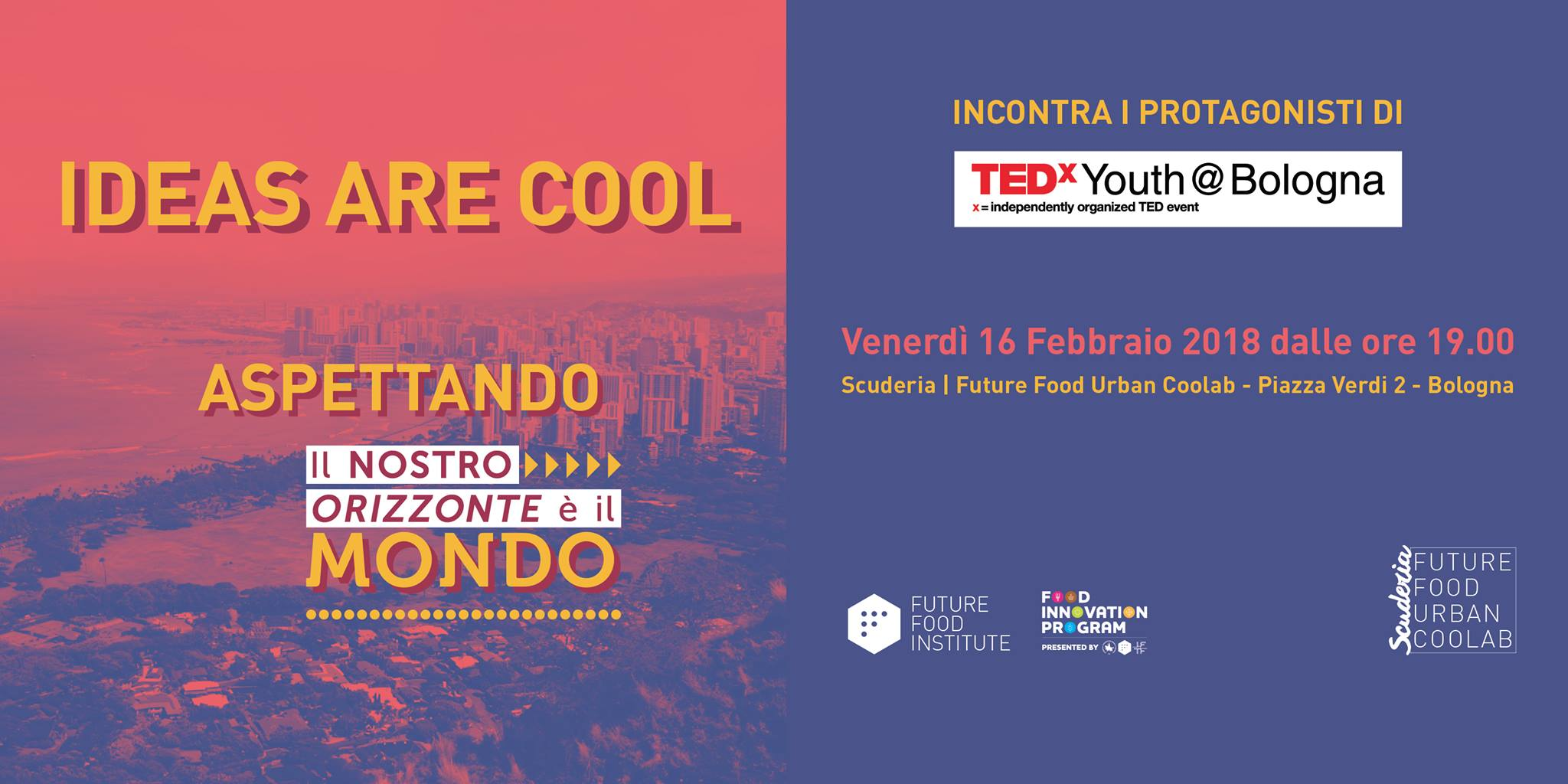 Ideas are cool - Aspettando TedxYouth@Bologna2018