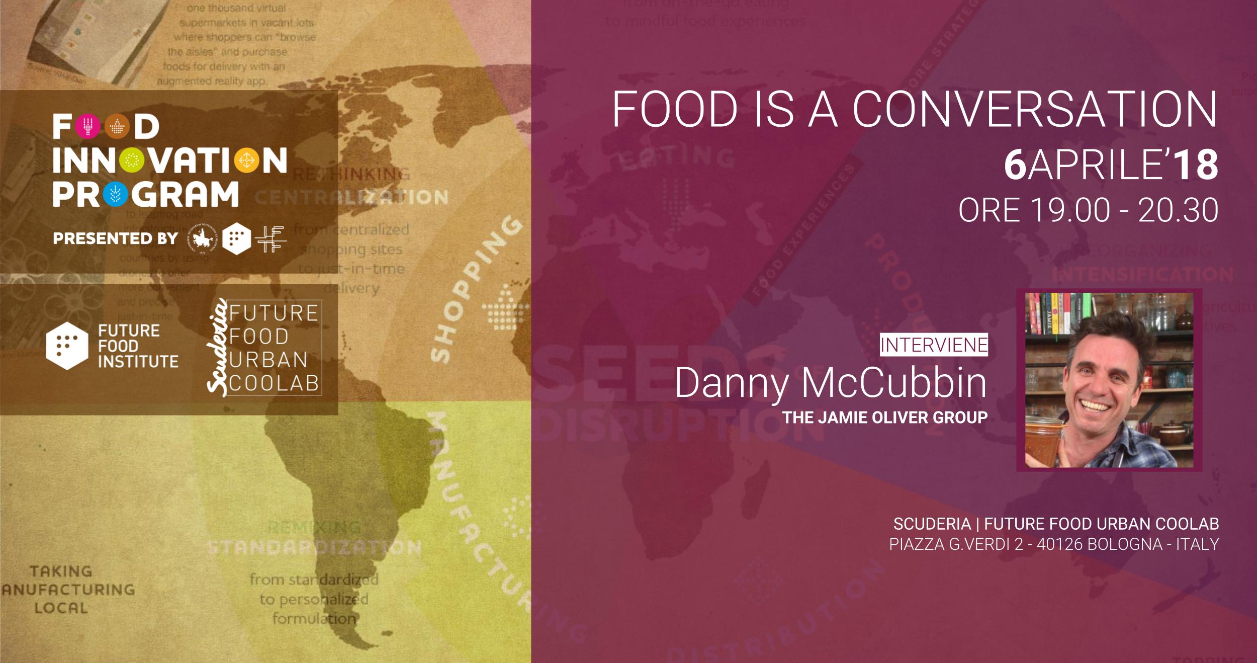 Food is a conversation con Danny McCubbin