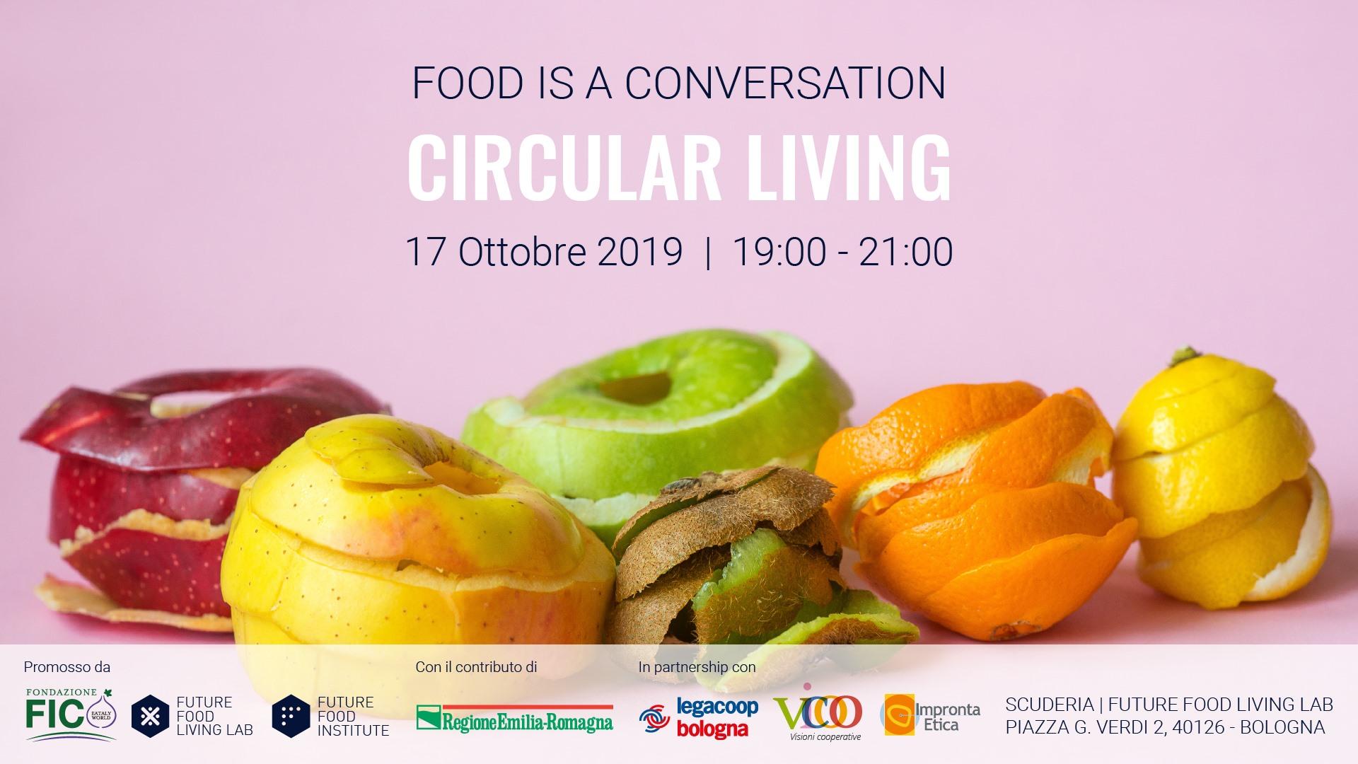 Food is a Conversation: Circular Living